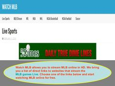 WatchMLB allows you to stream NFL online in HD. We bring you a list of direct links to websites that stream the NFL games Live. Choose one of the links below and start watching NFL online for free. www.slideshare.net/sonyakrivtsun/watch-baseball-online-60772152
