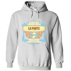 Born in LA PORTE-INDIANA V01 - #lace shirt #funny tshirt. SATISFACTION GUARANTEED => https://www.sunfrog.com/States/Born-in-LA-PORTE-INDIANA-V01.html?68278