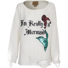 Wildfox Mermaid sweater! Because I have 3 mermaid tails and really think im part mermaid
