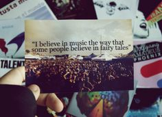 Music quote -august rush. Would be a cute tattoo
