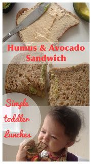Food for Thought: Simple Toddler Lunches: Humus & Avocado Sandwich