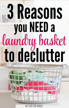 3 reasons a laundry basket is a must have for your decluttering and organizing. Read now to take your home's organization to a new level.