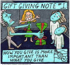 http://napkindad.com/blog/2012/12/10/how-vs-what-gift-giving-note-1/  Go to the blog to read the commentary.