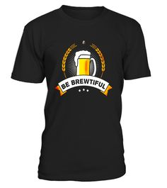 """# Beer be brewtiful drink octoberfest humor craft t-shirt .  Special Offer, not available in shops      Comes in a variety of styles and colours      Buy yours now before it is too late!      Secured payment via Visa / Mastercard / Amex / PayPal      How to place an order            Choose the model from the drop-down menu      Click on """"Buy it now""""      Choose the size and the quantity      Add your delivery address and bank details      And that's it!      Tags: Funny and humor design for…"""