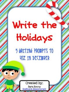 Writing Prompts to use in the month of December