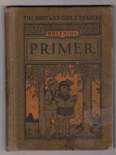 Antique Primer School Reader 1923 Bolenius by OldPaperAndPages Old Books, Antique Books, Vintage Books, Old School House, School Days, Early Reading, Reading Room, Nostalgic Images, Vintage School