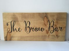 Wood Sign Salon Station Decor The Brow Bar by HouseOfJason Salon Stations, Salon Signs, Lash Room, Home Salon, Salon Business, Brow Bar, Salon Style, Beauty Room, Brows