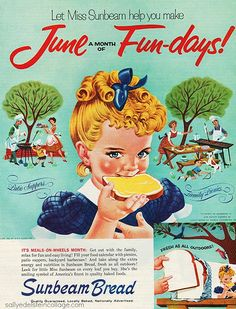 """Fun Days of Summer Sunbeam bread Ad 1960 - I used to live across the street from the """"Sunbeam Girl""""!"""