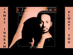 James Ingram - Always You 1993
