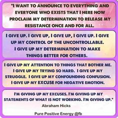 I give Up all of this so I can Received what I want. POWERFUL Statement for shifting struggling for Successful and Dreamed Life. #Abraham-Hicks.