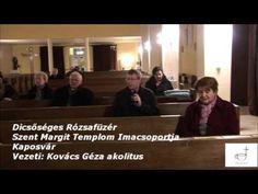 Dicsőséges Rózsafüzér - Imádság Youtube, Youtube Movies
