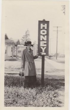 Honey! Vintage photos of women and signs.