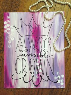 """Invisible Crown"" Canvas Art Print (Purple) I am gonna do this for my room guys, maybe tweak it a bit so it looks more my style, more glitter and bolder letters. I need more canvas. Canvas Crafts, Diy Canvas, Canvas Ideas, Dorm Canvas Art, Cuadros Diy, Invisible Crown, Dorm Walls, Dorm Room, Little Presents"