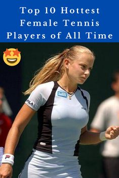 Top 10 Hottest Female Tennis Players of All Time Jennifer Aniston, Jennifer Lopez, Tennis Players Female, Catherine Zeta Jones, Alpha Female, Alternative Movie Posters, Vogue Covers, Christina Aguilera, Celebs