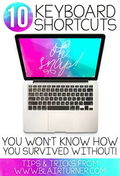 Awesome tech-tips! 10 keyboard shortcuts you won't know how you survived without.