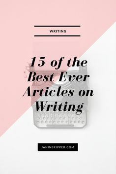 Here are 15 of the best articles on writing I have ever read.  Articles that have helped me to clear my head, boost my confidence and self-worth, ignite my creativity, and fire me up. They've also helped me acknowledge that I am a writer, that I have talent, and that that is an amazing thing – even if I lack attention to detail, don't have a great grasp on grammar and punctuation, and suffer the curse of the typo.