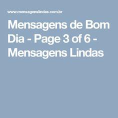 Mensagens de Bom Dia - Page 3 of 6 - Mensagens Lindas