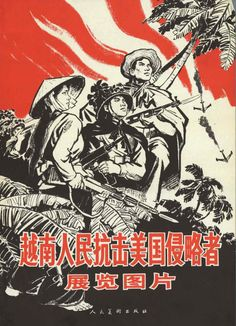 """The Vietnamese people resist the American aggressor"", 1967 [Vietnam War, Poster] Chinese Propaganda Posters, Chinese Posters, Propaganda Art, Political Posters, Vietnam History, Vietnam War, Mao Zedong, First Indochina War, Communist Propaganda"
