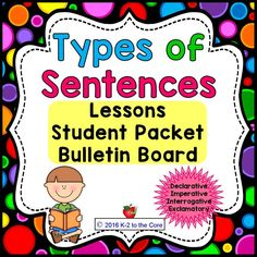 Teach your students about the four kinds of sentences (Declarative, Imperative, Interrogative, and Exclamatory) as well as what a complete sentence is and what the two parts of a sentence are. I've included activities and materials that will engage your students and provide them with enjoyable practice in punctuating and identifying the different kinds of sentences. This product is one component of a bundle. First Grade Lessons, First Grade Math, Third Grade, Teaching Tools, Teaching Resources, Kinds Of Sentences, Common Core Education, Teaching Language Arts, Word Families