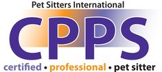 Certified Professional Pet Sitter via Pet Sitters International