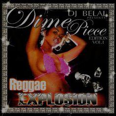 "DJ Belal ""Reggae Explosion"" - Dime Piece Mix Various | Format: MP3 Music, http://www.amazon.com/dp/B008UVRYLE/ref=cm_sw_r_pi_dp_3Isvqb1HTW45M"