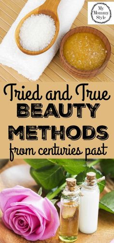 Tried and True beauty methods from centuries past