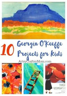 Top 10 Georgia O'Keeffe Projects for kids