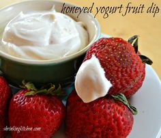 Honeyed Yogurt Fruit Dip Recipe Desserts, Appetizers with light cream cheese, fat free greek yogurt, honey, cinnamon, vanilla extract