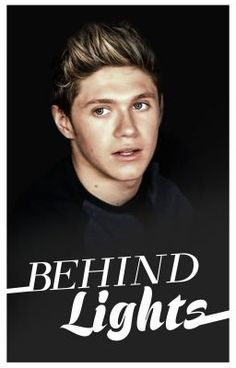 "Read ""Behind Lights ≫ n. - Behind Lights (Niall Horan AU)"" Niall Horan, Behind, Fanfiction, Wattpad, Lights, Reading, Shoes, Zapatos, Shoes Outlet"