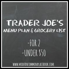 Trader Joes Menu Plan For 2 Trader Joes Grocery List and Menu Plan (Under $50)