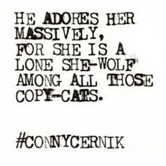A lone she-wolf amongst all those copy cats. LX