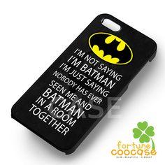 Batman Quote - 21z for iPhone 4/4S/5/5S/5C/6/6+s,Samsung S3/S4/S5/S6 Regular/S6 Edge,Samsung Note 3/4