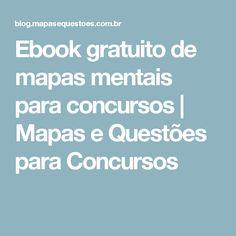 Ebook gratuito de mapas mentais para concursos | Mapas e Questões para Concursos