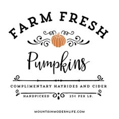 Make your own rustic sign with this Farm Fresh Pumpkins SVG cut file! Fall Home Decor, Autumn Home, Fresh Christmas Trees, Prim Christmas, Fall Trees, Etiquette Vintage, Decoupage, Web Design, Modern Design