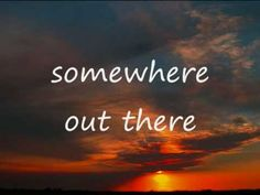 somewhere out there - Linda Ronstadt and James Ingram(with lyrics) Another lovely song from a Disney movie..this is Fival, when he is lost.