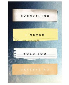Review: Everything I Never Told You by Celeste Ng - Chatelaine Book Club