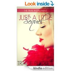 Amazon.com: Just a Little Sequel (Just a Little Series   Part 9) eBook: Tracie Puckett: Kindle Store