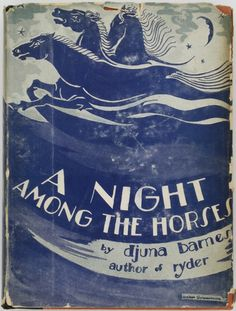 A Night Among the Horses by Djuna Barnes - First Edition 1929