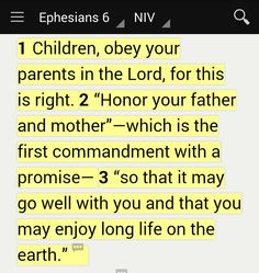 """Children, obey your parents in the Lord, for this is right. 'Honor your father and mother'—which is the first commandment with a promise—'so that it may go well with you and that you may enjoy long life on the earth'"" (Ephesians 6:1-3 NIV). #KWMinistries"