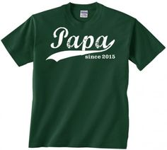 Papa since (year customized to you).Great present for an Grandpa. Gift for new or old Grandpa. Fully customizable