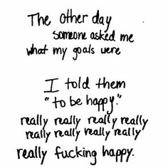 Ask yourself does it make you happy?