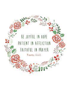 Joyful in Hope God, Inspiration, Quotes, Romans 1212, Romans 12 12, Joy, Bible Verses, Affliction Faith, Hope Patient