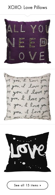 """""""XOXO: Love Pillows"""" by polyvore-editorial ❤ liked on Polyvore featuring lovepillows, home, home decor, throw pillows, purple, nourison, purple throw pillows, embroidered throw pillows, patterned throw pillows and purple toss pillows"""