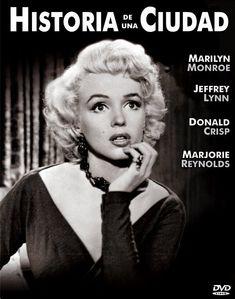 Historia de una ciudad (Hometown Story) - Jeffrey Lynn, Donald Crisp y Marjorie Reynolds. 1951 - Película completa en Español.  (Marilyn Monroe NO es protagonista como dice la imagen, mil disculpas).