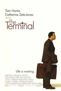 The Terminal by Steven Spielberg **** It is about a man trapped in a terminal at New York's John F. Kennedy International Airport when he is denied entry into the United States and at the same time cannot return to his native country, the fictitious Krakozhia, due to a revolution.