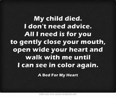 I miss My Wendy each and every minute of the day, The pain in my heart is from being broken. Family and friends to sit and listen or no words at all just tears, It's still heard to breathe