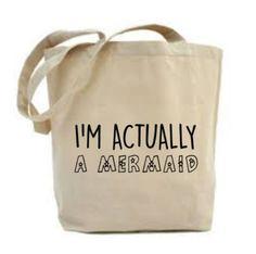 Mermaid Bag I'm Actually A Mermaid Tote Bag by PoppyAndPetalDesign