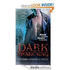 $1.99 Dark Awakening (Dark Dynasties: Book One) eBook: Kendra Leigh Castle: Kindle Store