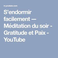 S'endormir facilement -– Méditation du soir - Gratitude et Paix - YouTube