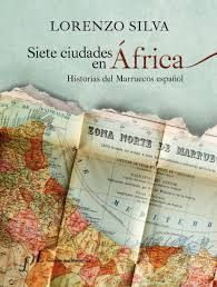 Silva, Lorenzo - Siete ciudades de África